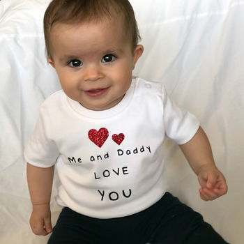 Me And Daddy Love You T Shirt