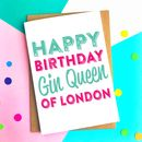Happy Birthday Gin Queen Personalised Location Card