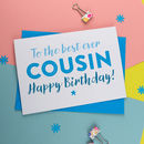 Birthday Card For Cousin In Pink Or Blue