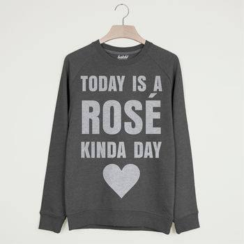 Rosé Kinda Day Women's Slogan Sweatshirt