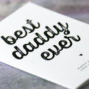 Best Daddy Ever Father's Birthday Card