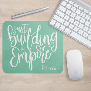 Personalised 'Just Building My Empire' Mouse Mat