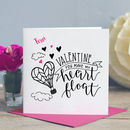 Valentines Day Card You Make My Heart Float
