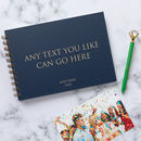 Any Text Personalised Guest Book, Memory Book Or Album