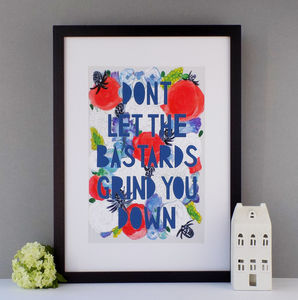 'Don't Let The Bastards Grind You Down' Papercut Print - literature