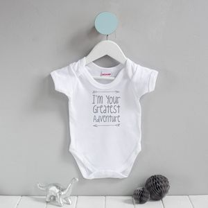 I'm Your Greatest Adventure Babygrow