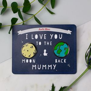 I Love You To The Moon And Back Enamel Pin Set - personalised mother's day gifts