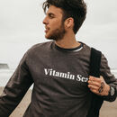 Mens 'Vitamin Sea' Charcoal Grey Slogan Sweatshirt