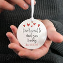 Can't Wait To Meet You Daddy Personalised Keepsake