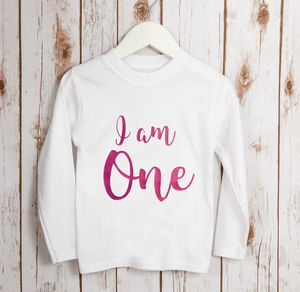 Baby Girl I Am One First Birthday T Shirt