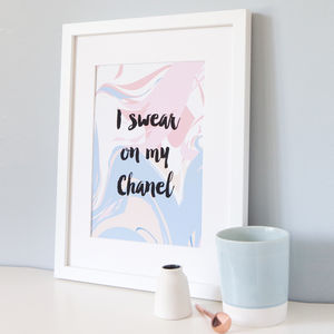 Personalised 'I Swear On My Chanel' Print