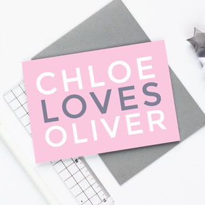 Personalised 'Loves' Card - original valentine's cards