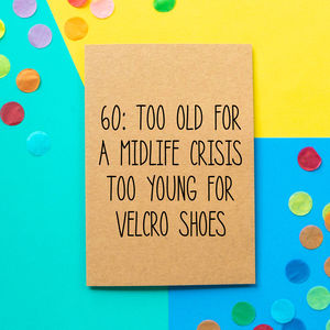 Velcro Shoes Funny 60th Birthday Card