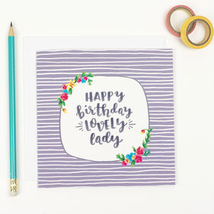 'Happy Birthday Lovely Lady' Friend Card - birthday cards