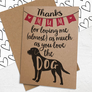 Mother's Day Card For Dog Loving Mums - funny cards