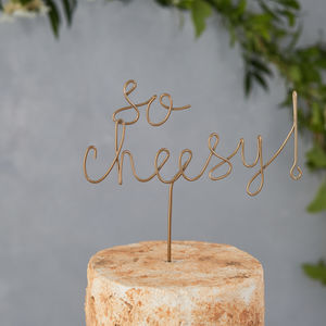 So Cheesy Cake Topper - new in wedding styling