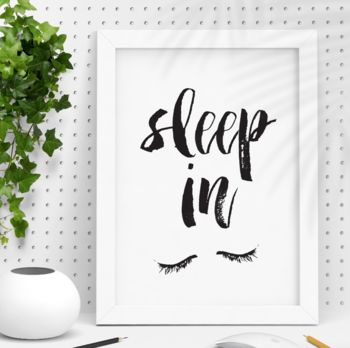 'Sleep In' Watercolour Typography Print