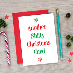 Funny Rude Christmas Card Another Shitty Christmas Card