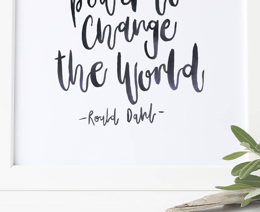 brush lettered print roald dahl quote by the paper hare ...