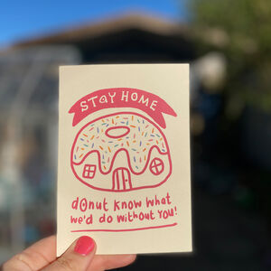 Stay Home! Isolation Donut Card