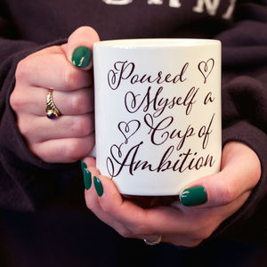 Personalised 'Cup Of Ambition' Mug - gifts for her sale