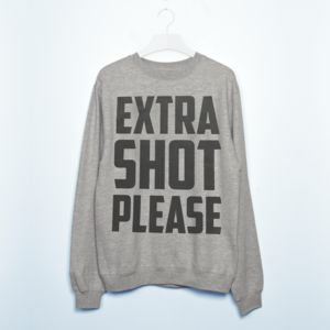 'Extra Shot' Women's Slogan Sweatshirt - jumpers & cardigans