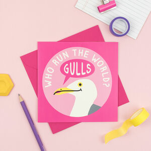 Who Run The World? Gulls! Card