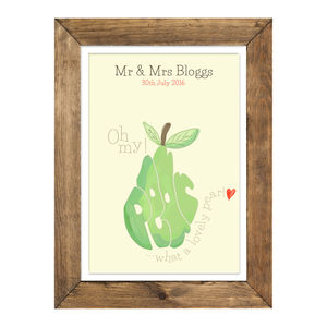 Personalised 'What A Lovely Pear!' Wedding Print