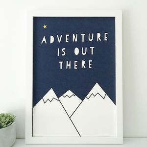 'Adventure Is Out There' Children's Giclee Scandi Print - typography