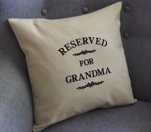 Reserved For Grandma/Nanny Embroidered Cushion