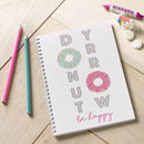 Donut Worry, Be Happy Notebook