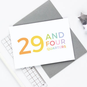 30th Birthday '29 And Four Quarters' Card - birthday cards