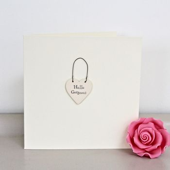'Hello Gorgeous' Handmade Card