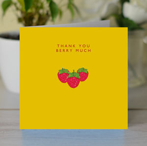 'Thank You Berry Much' Card