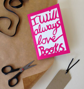 'I Will Always Love Books' Notebook - notebooks & journals