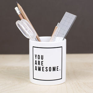 'You Are Awesome' Desk Tidy - summer sale