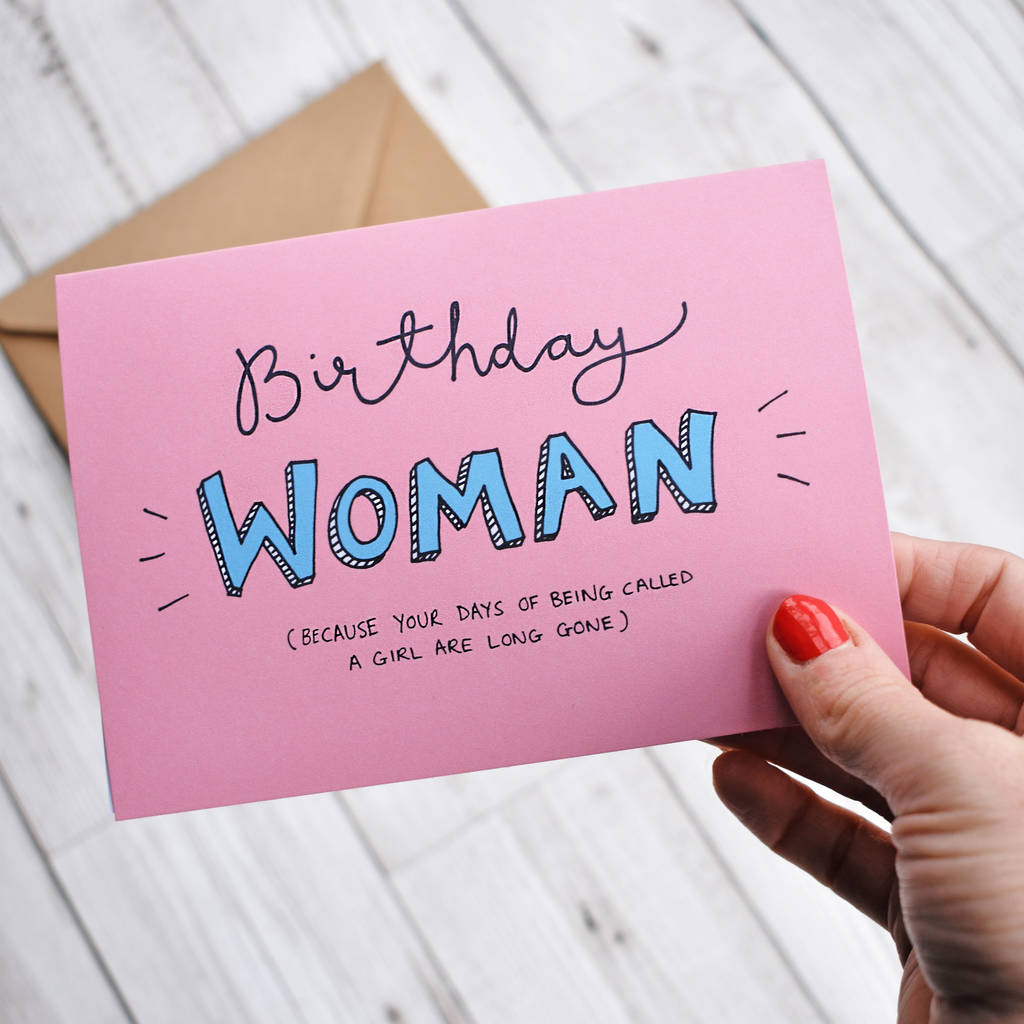 Birthday Woman Funny Card