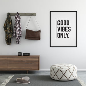 'Good Vibes Only' Monochrome Typographic Print - motivational gifts