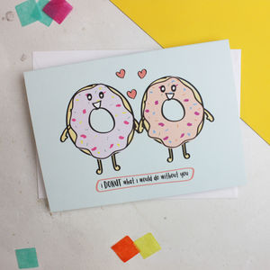 'Donut Do Without You' Romantic Anniversary Card - summer sale