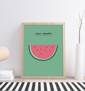'I Carried A Watermelon' Film Quote Print - posters & prints