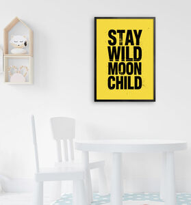 Stay Wild Moon Child Typography Print