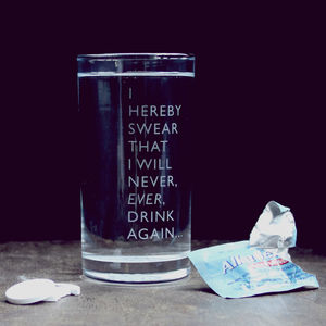 Etched 'Never Drinking Again' Glass