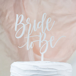 'Bride To Be' Cake Topper