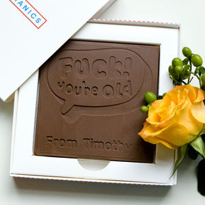 Personalised Happy Birthday 'You're Old' Chocolate Card - birthday cards