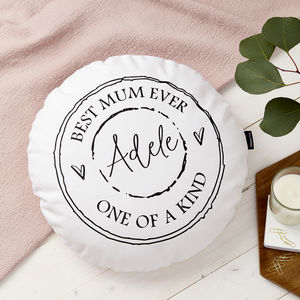 Personalised 'Best Mum Ever' Round Cushion - best mother's day gifts