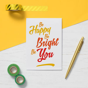 'Be Happy Be Bright Be You' Inspirational Quote Card - new job cards