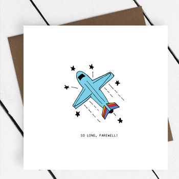 'So long, farewell!' Leaving Card