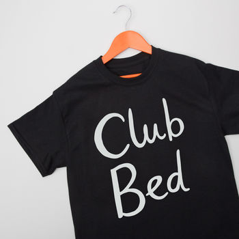 Club Bed Unisex T Shirt