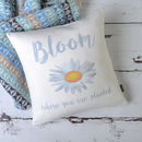 'Bloom Where You Are Planted' Cushion Cover