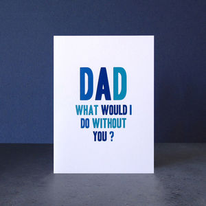 'Without You Dad' Card - winter sale